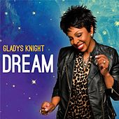 Play & Download Dream by Gladys Knight | Napster