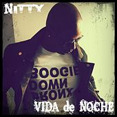 Play & Download Vida De Noche (feat. Louie Marrero) by Nitty | Napster