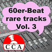 Play & Download 60er Beat Rare Tracks Vol. 3 by Various Artists | Napster