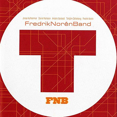 Play & Download T by Fredrik Norén Band | Napster
