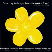 Play & Download One Day In May by Fredrik Norén Band | Napster