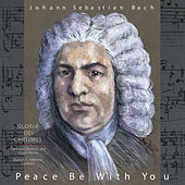 Bach: Peace Be With You by Various Artists
