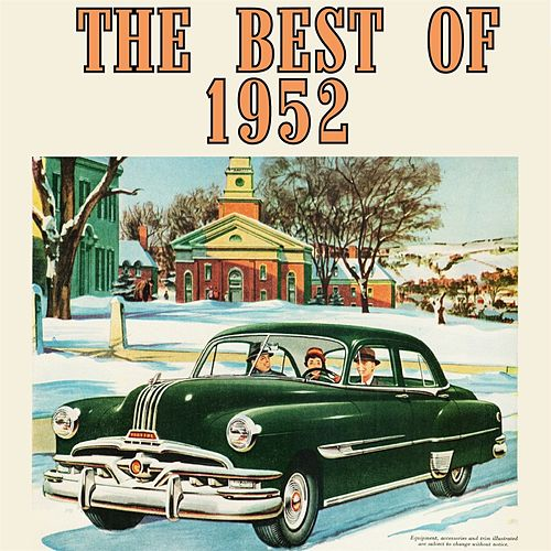 Play & Download The Best of 1952 by Various Artists | Napster