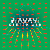 Play & Download Cantopiano by Giovanni Mirabassi | Napster