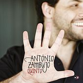 Play & Download Quinto (Deluxe Edition) by António Zambujo | Napster