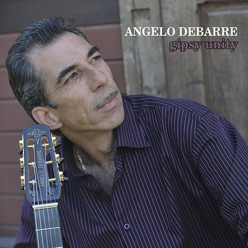Play & Download Gipsy Unity by Angelo Debarre | Napster