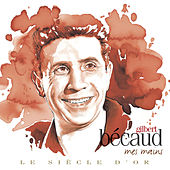 Play & Download Marcel Bécaud - Le Siècle d'Or: Mes mains by Gilbert Becaud | Napster