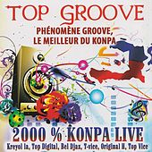Top Groove 2000% Konpa Live by Various Artists