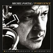 Turbulence by Michel Portal