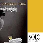 Play & Download Solo dal vivo by Gianmaria Testa | Napster