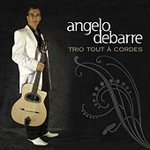 Play & Download Trio tout à cordes by Angelo Debarre | Napster