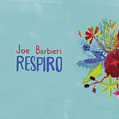 Play & Download Respiro-EP by Joe Barbieri | Napster