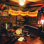 Play & Download Fiction Family Reunion by Fiction Family | Napster