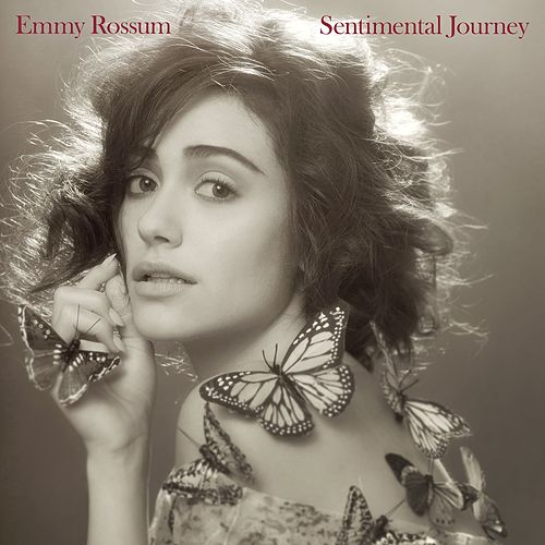 Sentimental Journey by Emmy Rossum