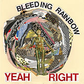 Play & Download Yeah Right by Bleeding Rainbow | Napster
