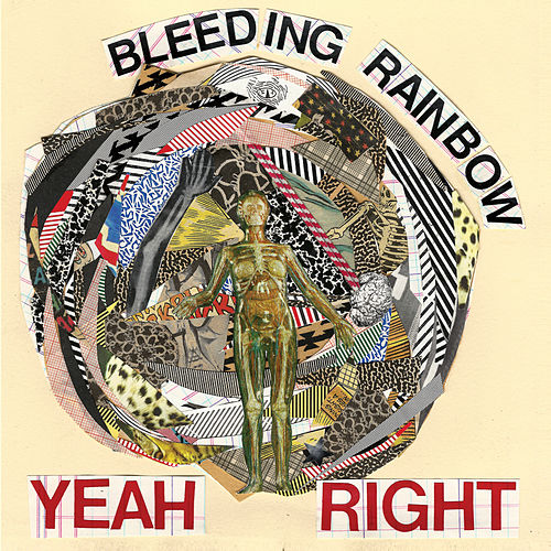 Yeah Right by Bleeding Rainbow