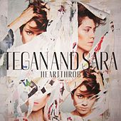 Play & Download Heartthrob by Tegan and Sara | Napster