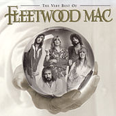 Play & Download The Very Best Of Fleetwood Mac by Fleetwood Mac | Napster