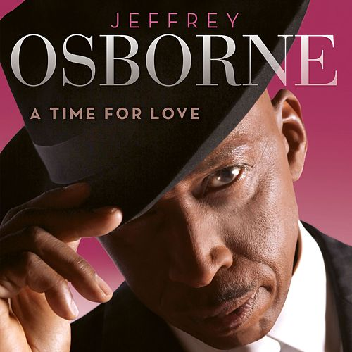Play & Download A Time For Love by Jeffrey Osborne | Napster