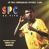 Play & Download So Pra Contrariar Ao Vivo by Só Pra Contrariar | Napster