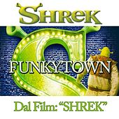 Play & Download Funky Town (From ''Shrek'') by Disco Fever | Napster