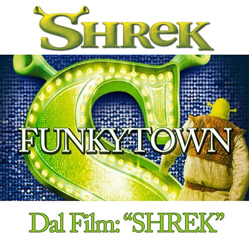 Funky Town (From ''Shrek'') by Disco Fever