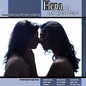 Play & Download Elena Undone Soundtrack by Various Artists | Napster