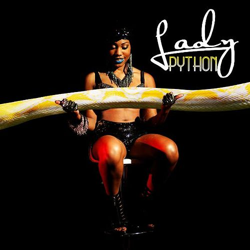 Play & Download Python by Lady | Napster