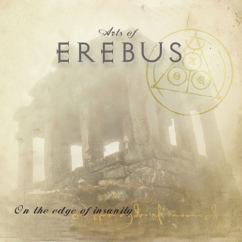 Play & Download On the Edge of Insanity by Arts of Erebus | Napster