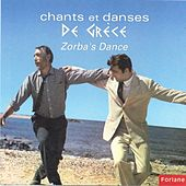 Play & Download Zorba's Dance - Chants et danses de Grèce (Ελλάδα) by Various Artists | Napster