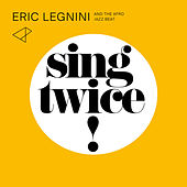 Play & Download Sing Twice! by Eric Legnini | Napster