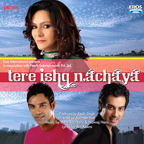 Play & Download Tere Ishq Nachaya by Various Artists | Napster