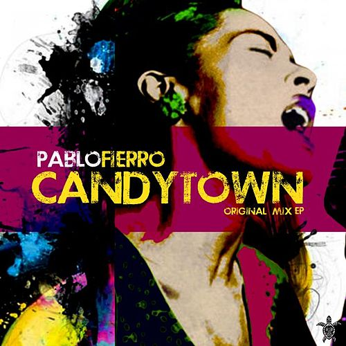 Candytown by Pablo Fierro