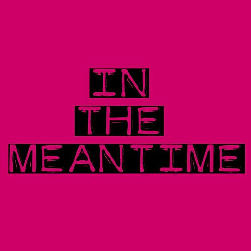 Play & Download In The Meantime by Silverfilter | Napster