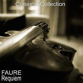 Fauré : Requiem by The Music Of Life Orchestra