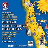 British Light Music Premieres, Vol. 6 by Various Artists