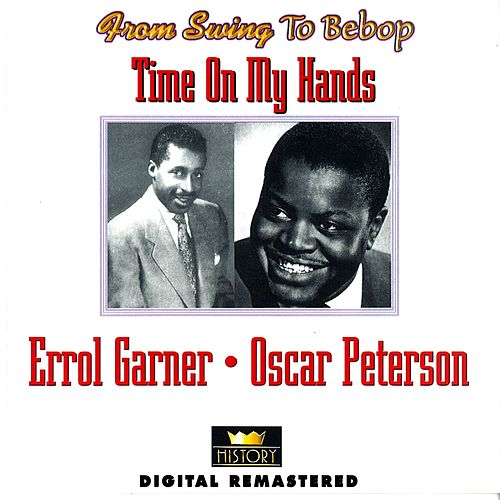 From Swing To Bebop: Time on My Hands by Various Artists