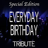 Play & Download Everyday Birthday (Special Edition Tribute to Swizz Beatz) by The Dream Team | Napster