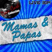Mamas & Papas Live (EP) - [The Dave Cash Collection] von The Mamas & The Papas