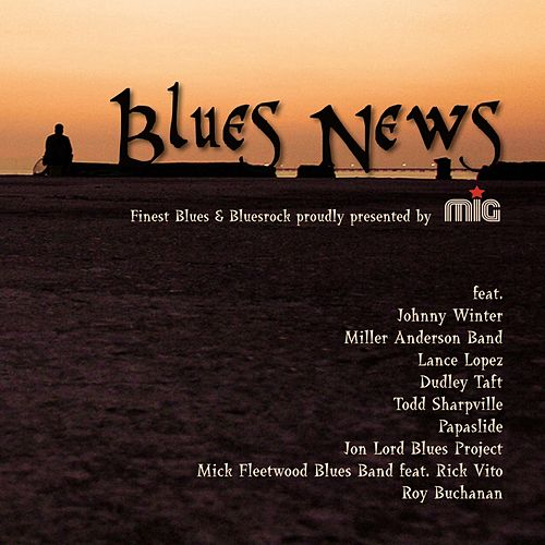Play & Download Blues News by Various Artists | Napster