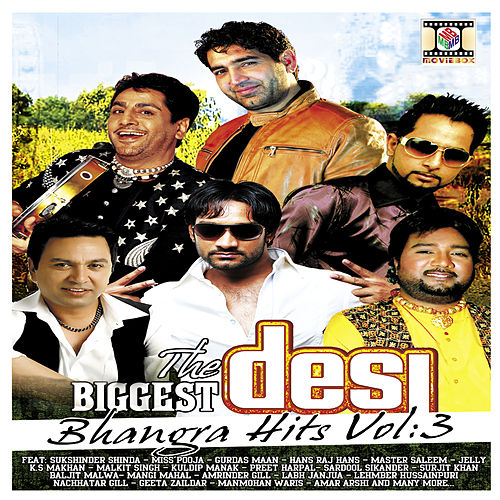 The Biggest Desi Bhangra Hits Vol 3 by Various Artists