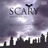Scary Masterpieces - Music by Grieg, Liszt, Dvorak, Franck, Ducas, Saint-Saens by Various Artists