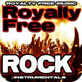 Play & Download Royalty Free Rock Music Instrumentals by Royalty Free Music | Napster