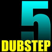 Play & Download Dubstep 5 by Dubstep | Napster