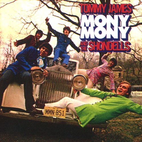 Play & Download Mony Mony by Tommy James and the Shondells | Napster