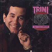 Play & Download Trini by Trini Lopez | Napster