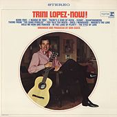 Trini Lopez Now! by Trini Lopez
