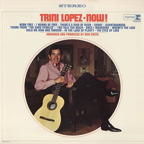 Play & Download Trini Lopez Now! by Trini Lopez   Napster