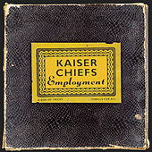 Play & Download Employment by Kaiser Chiefs | Napster