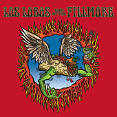 Play & Download Los Lobos: Live At The Fillmore by Los Lobos | Napster